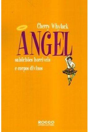 Angel - Salsichões Horríveis e Corpos Divinos - Whytock,Cherry pdf epub