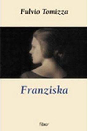 Franziska - Tomizza,Fulvio pdf epub