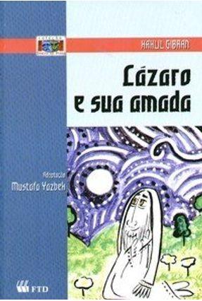 Lázaro e Sua Amada - Col. Teatro e Prosa - Yazbek,Mustafa   Hoshan.org