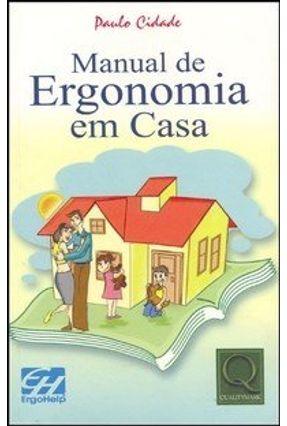 Manual de Ergonomia em Casa - Cidade,Paulo   Hoshan.org