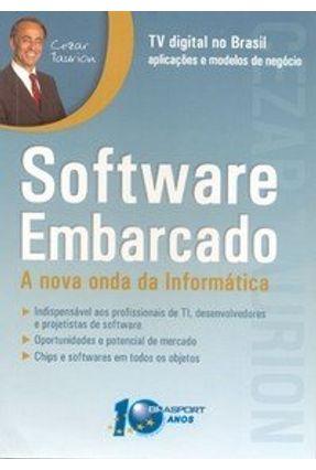 Software Embarcado - A Nova Onda da Informática - Taurion,Cezar | Tagrny.org