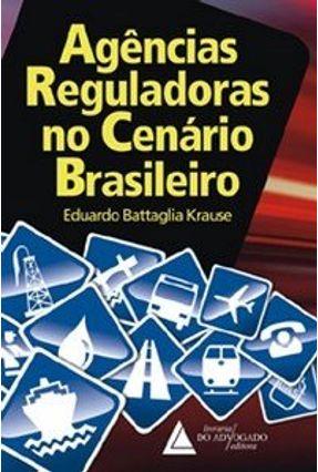Agências Reguladoras No Cenário Brasileiro - Krause,Eduardo | Nisrs.org