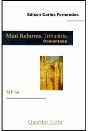 Mini Reforma Tributária Comentada - Fernandes,Edison Carlos   Hoshan.org