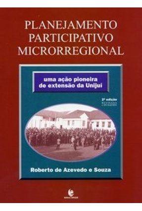 Planejamento Participativo Microrregional - Sousa,Roberto de Azevedo e   Hoshan.org