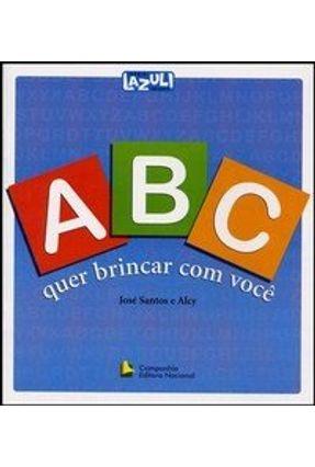 A B C - Quer Brincar com Você - Alcy Santos,José | Nisrs.org
