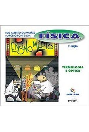 Fisica Termologia e Optica - Ensino Médio - CD Room - Guimaraes,Luiz Alberto | Tagrny.org