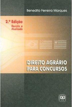 Direito Agrario para Concurso - 2ª Ed. 2005 - Marques,Benedito Ferreira pdf epub