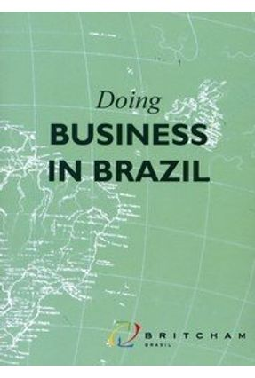 Doing Business In Brazil - Britcham   Hoshan.org