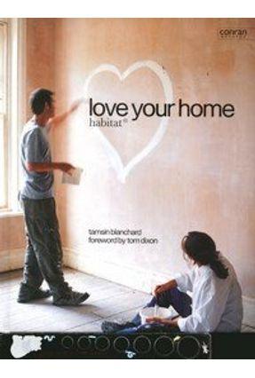 Love Your Home - Blanchard,Tamsin pdf epub