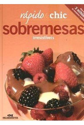 Sobremesas - Irresistíveis - Col. Rápido & Chic - Martin,Robyn pdf epub
