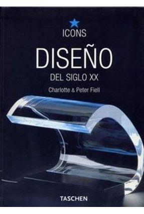 Diseño Del Siglo XX - Charlotte & Peter Fiell | Tagrny.org