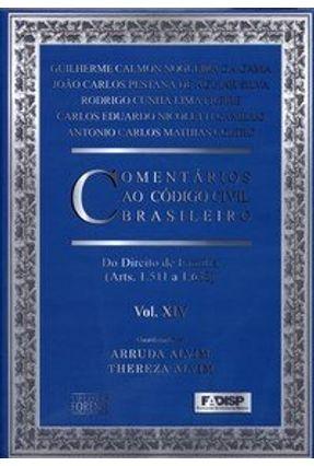 Comentários ao Códio Civil Brasileiro - Vol. Xiv - Alvim,Arruda   Hoshan.org