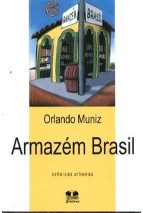 Armazém Brasil - Crônicas Urbanas - Muniz,Orlando   Hoshan.org