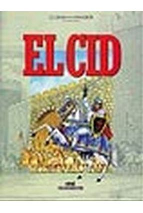 El Cid - Col. Classicos Ilustrados - Aguiar,Luiz Antonio Farah | Tagrny.org