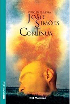 João Simões Continua - Col. Veredas - 2ª Edição 2003 - Lessa,Origenes pdf epub