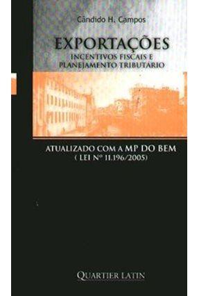 Exportações , Incentivos Fiscais e Planejamento Tributário - Campos,Cândido H.   Hoshan.org