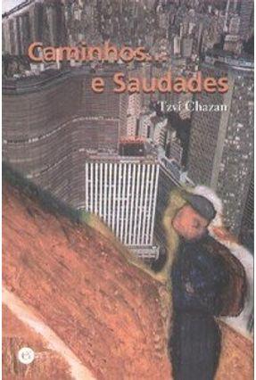 Caminhos... E Saudades - Chazan,Tzvi pdf epub