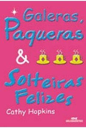Galeras, Paqueras & Solteiras Felizes - Hopkins,Adam pdf epub