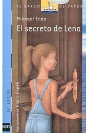 El Secreto de Lena - Col. El Barco de Vapor - 16ª Ed. 2005 - Ende,Michael | Hoshan.org