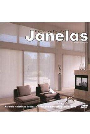 Decoração de Janelas - 3ª Publicação - Gouveia Jr,Antonio Carlos | Hoshan.org