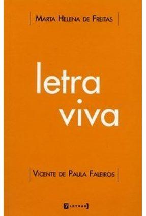 Letra Viva - Freitas,Marta Helena de   Nisrs.org