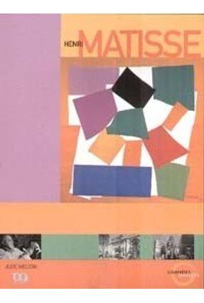 Henri Matisse - Col. Grandes Mestres - Welton,Jude   Nisrs.org