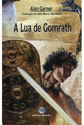 A Lua de Gomrath - 2ª Ed. - Garner,Alan pdf epub