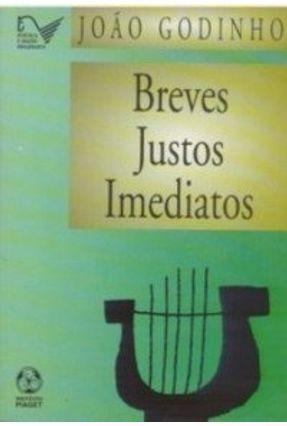 Breves Justos e Imediatos - Godinho,João pdf epub