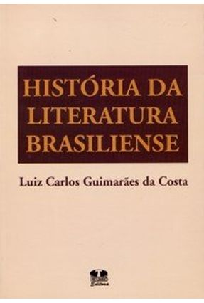 História da Literatura Brasiliense - Costa,Luiz Carlos pdf epub
