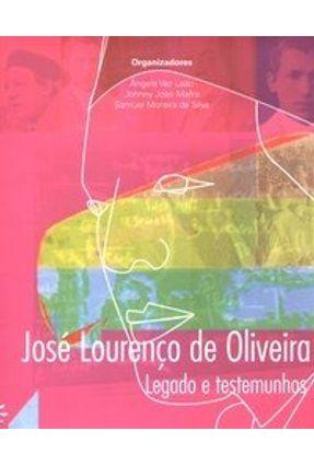 José Lourenço de Oliveira - Legado e Testemunhas - Mafra,Johny José Leão,Angela Vaz | Hoshan.org