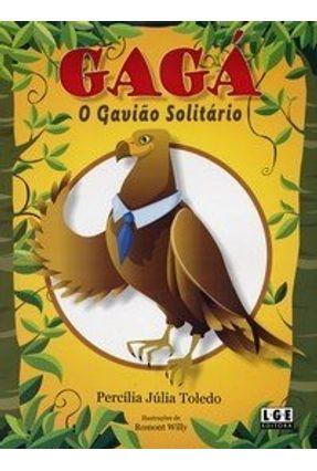 Gagá - O Gavião Solitário - Toledo,Percília Júlia pdf epub