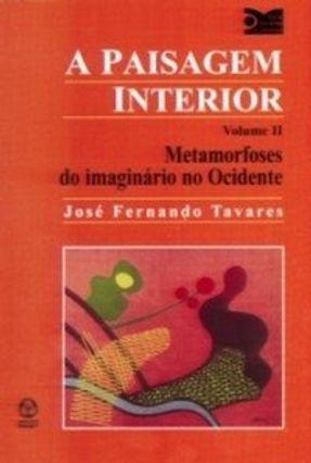 A Paisagem Interior II - Tavares,José Fernando pdf epub