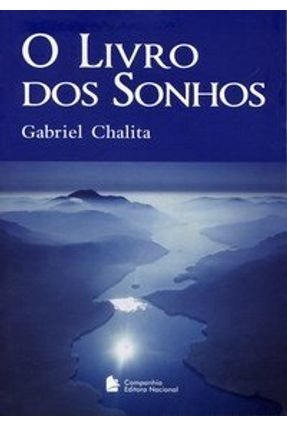 O Livro dos Sonhos - 3ª Ed. 2006 - Chalita,Gabriel   Nisrs.org