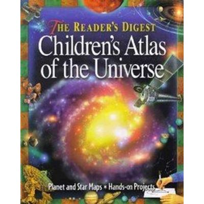 The Reader's Digest Children's Atlas of the Universe