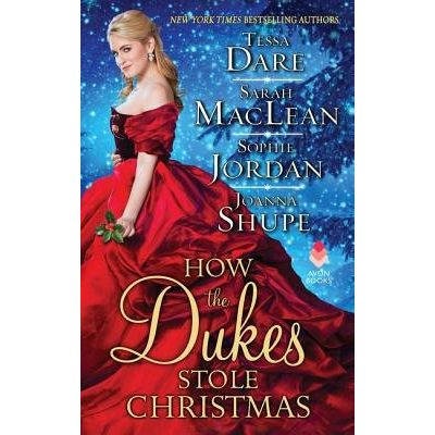 How The Dukes Stole Christmas - A Christmas Romance Anthology