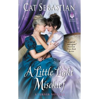 A Little Light Mischief - A Turner Novella