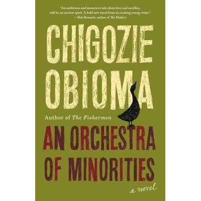 An Orchestra Of Minorities - Shortlisted For The Booker Prize 2019