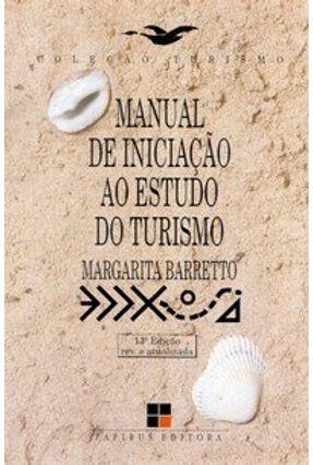 Manual de Iniciação ao Estudo do Turismo - Barretto,Margarita | Hoshan.org