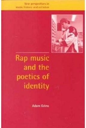 Rap Music and the Poetics of Identity - Krims,Adam | Hoshan.org