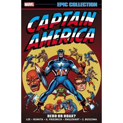 Captain America Epic Collection: Hero Or Hoax?