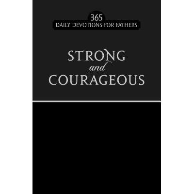 Strong And Courageous (Black) - 365 Daily Devotions For Fathers