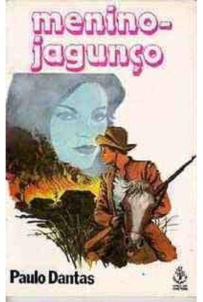 Menino-jagunco - Dantas,Paulo | Hoshan.org