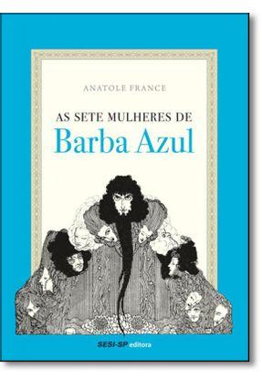 As Sete Mulheres De Barba Azul
