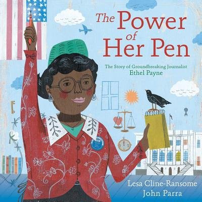The Power Of Her Pen - The Story Of Groundbreaking Journalist Ethel L. Payne