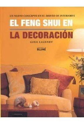 El Feng Shui En La Decoracion / The Feng Shui House - Lazenby,Gina | Hoshan.org