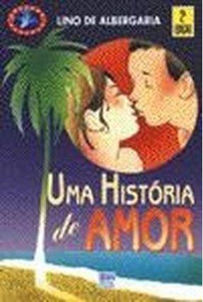 Uma Historia De Amor  - Col. Veredas - Albergaria,Isalino Silva de pdf epub