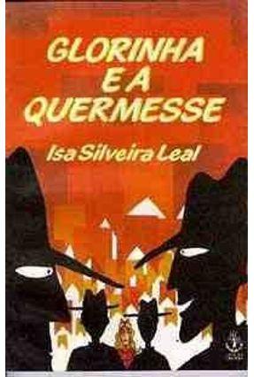 Glorinha e A Quermesse - Leal,Isa Silveira | Hoshan.org