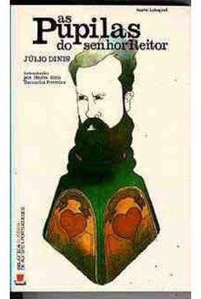 As Pupilas do Senhor Reitor - Dinis,Júlio pdf epub