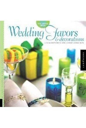 The Artful Bride Wedding Favors & Decorations - McRee,Livia Paffrath,April L. Grasdal,Paula | Tagrny.org