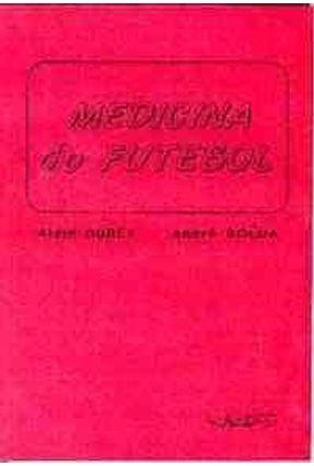 Medicina do Futebol - Durey,Alain   Hoshan.org
